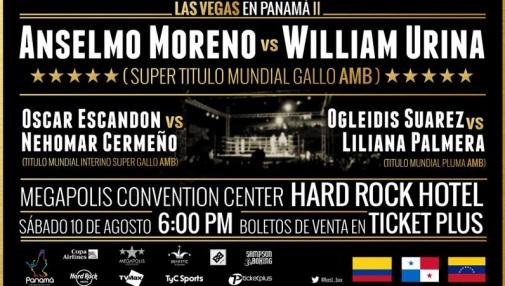 Undercard Announced For 'Las Vegas in Panama II – Anselmo Moreno vs. William Urina